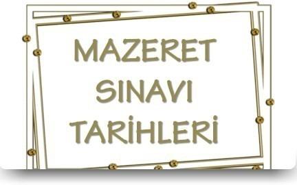 MAZERET SINAV TARİHLERİ