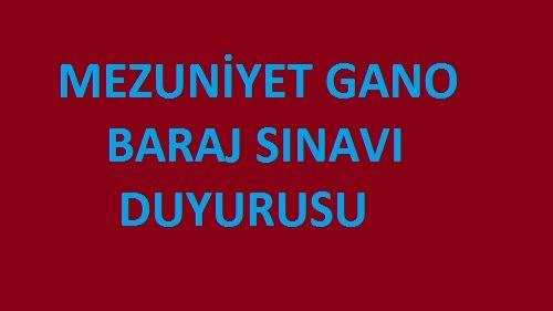 MEZUNİYET GANO BARAJ SINAVI